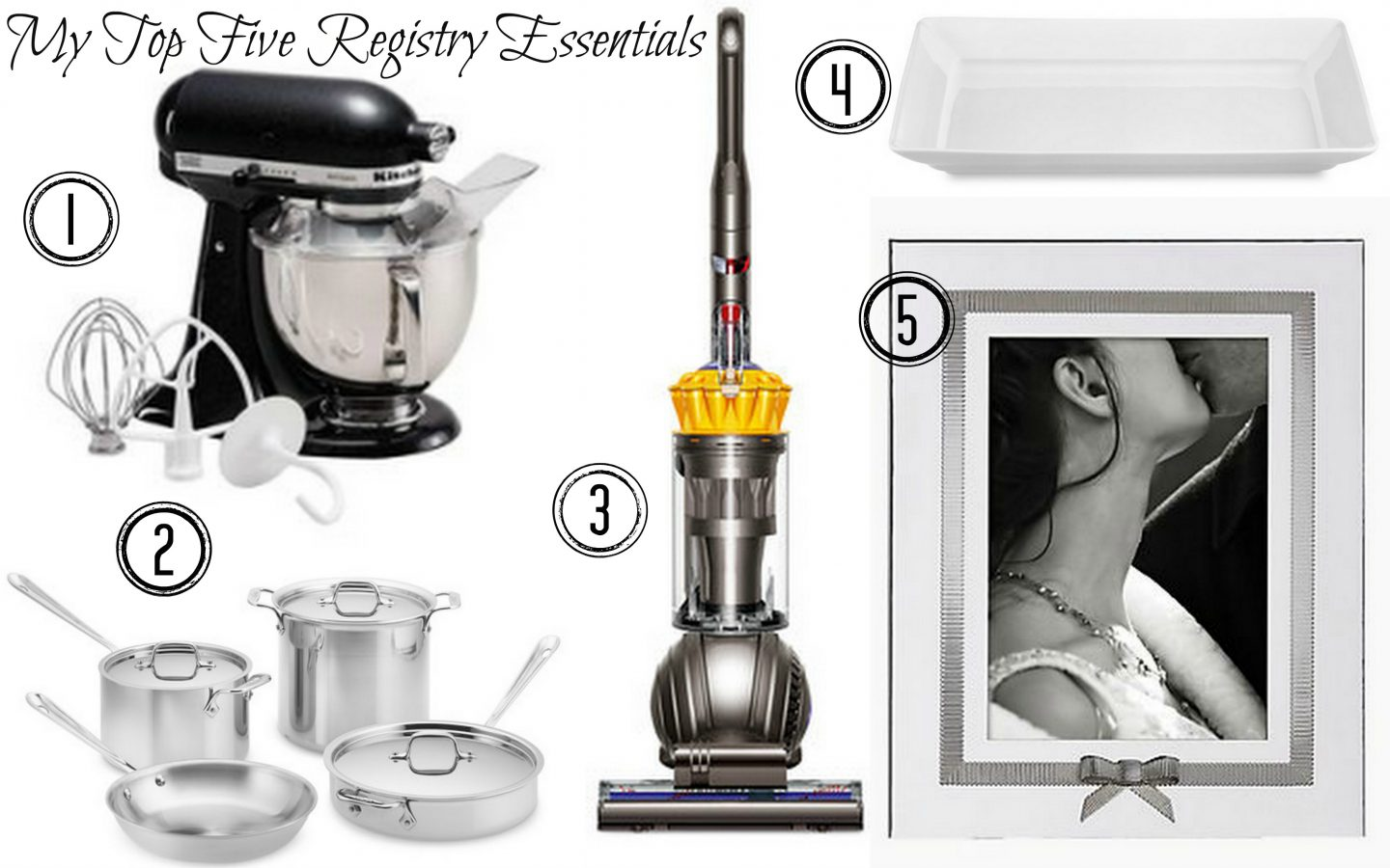 My Top Five Wedding Registry Essentials