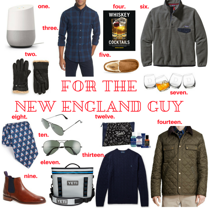 Gift Guide- For The New England Guy 2017