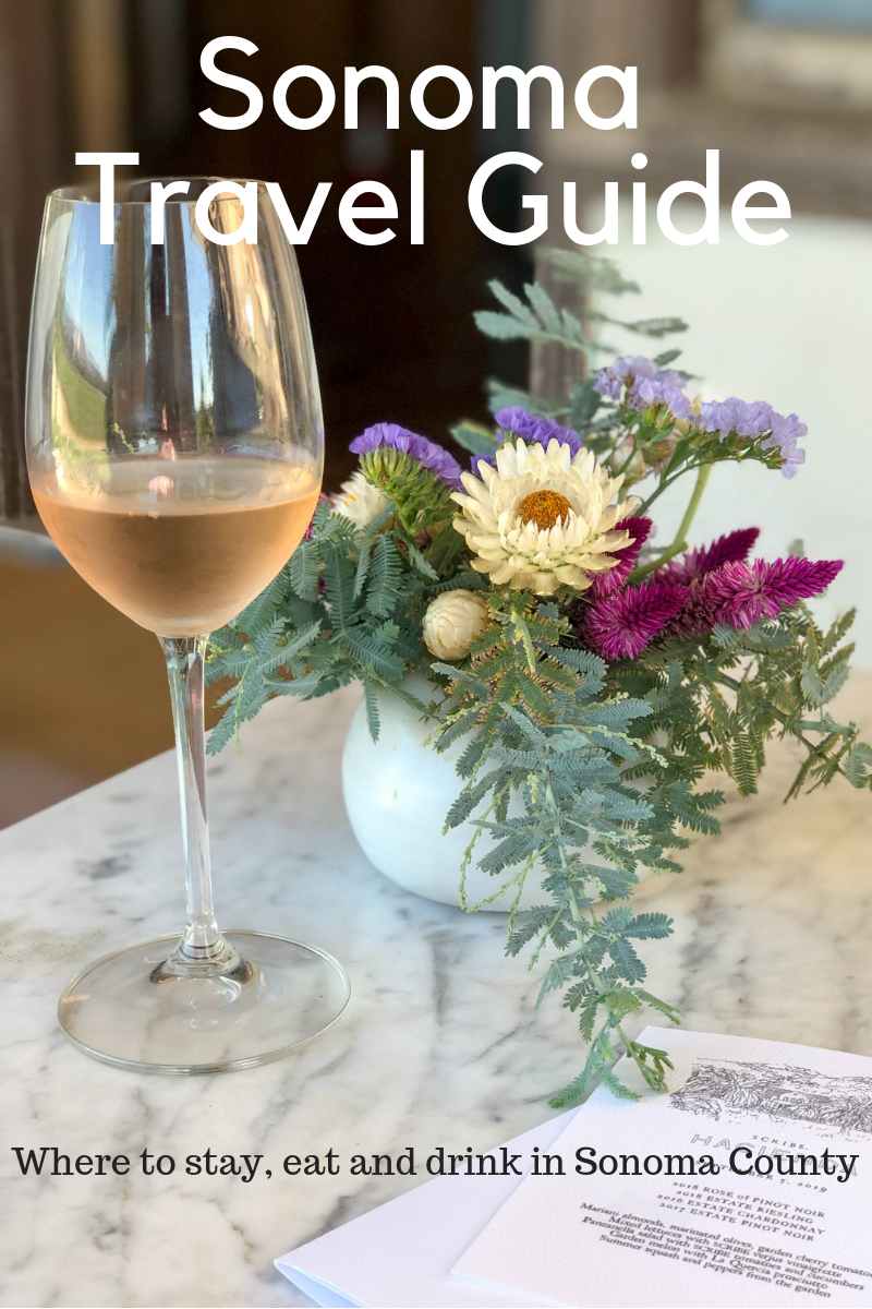 Postcards From Sonoma County: My Sonoma Travel Guide